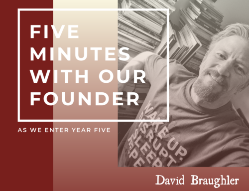 Five Minutes with Our Founder